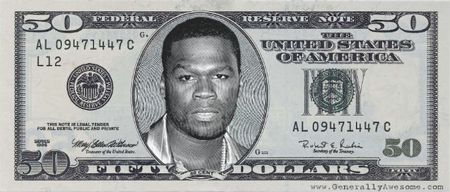Fiddy get moeny, we all know that, but does 50 cent get 50 dollar bills like this?!